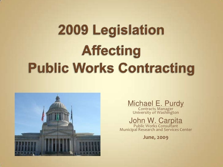 2009 Legislation Affecting Washington State Public Works Contracting