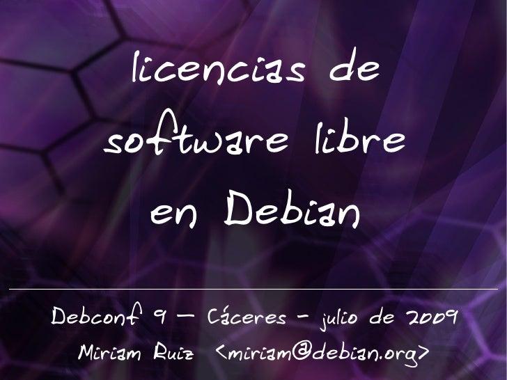 Licencias de Software Libre en Debian (Debconf 2009)