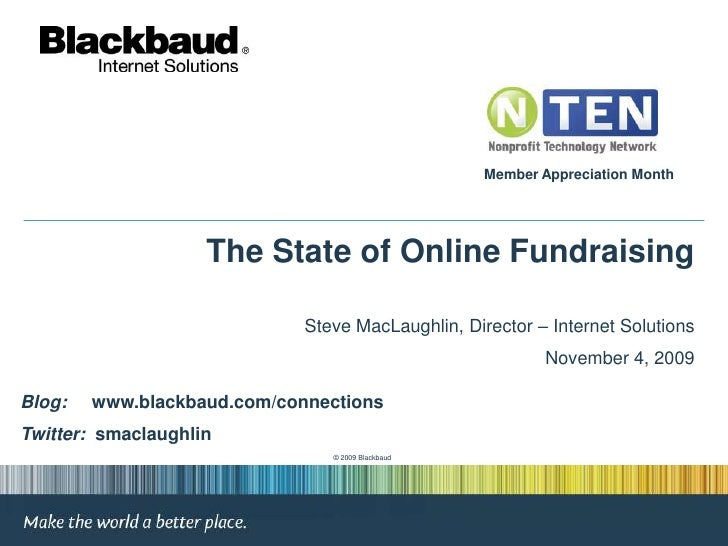 Member Appreciation Month<br />The State of Online Fundraising<br />Steve MacLaughlin, Director – Internet Solutions<br />...