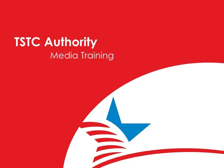 TSTC Authority Media Training