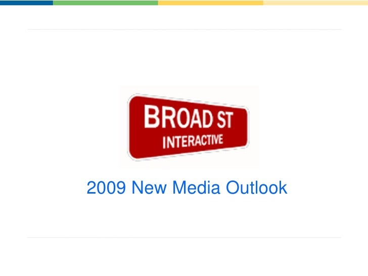 2009 New Media Outlook