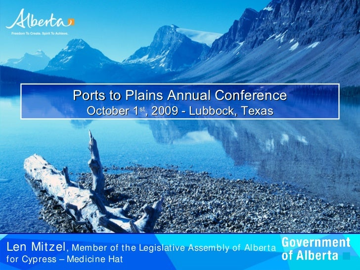 Ports to Plains Annual Conference                    October 1st, 2009 - Lubbock, Texas     Len Mitzel , Member    of t he...