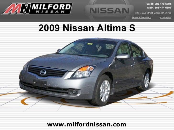 2009 Nissan Altima S www.milfordnissan.com