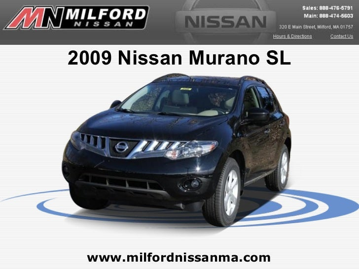 2009 Nissan Murano SL - Milford Nissan Worcester, MA