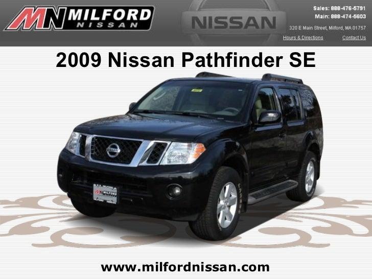 2009 Nissan Pathfinder SE www.milfordnissan.com