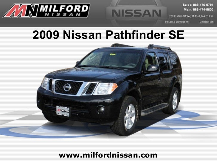 Used 2009 Nissan Pathfinder SE - Milford Nissan Worcester, MA