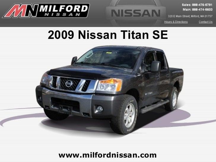 2009 Nissan Titan SE www.milfordnissan.com