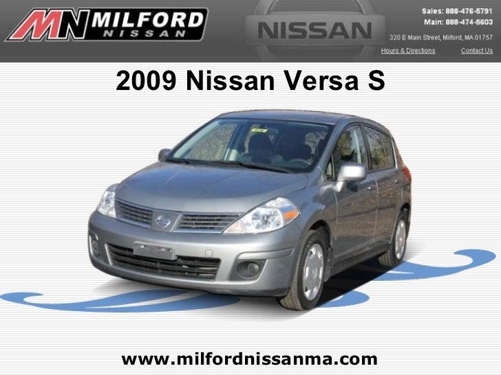 www.milfordnissanma.com 2009 Nissan Versa S