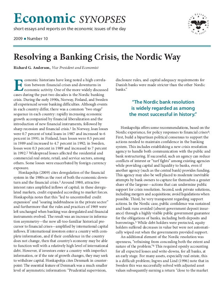 Economic SYNOPSESshort essays and reports on the economic issues of the day2009 I Number 10Resolving a Banking Crisis, the...