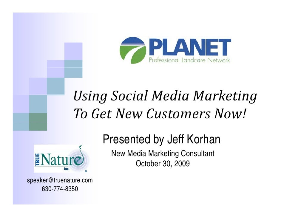 Using Social Media Marketing                Using Social Media Marketing                To Get New Customers Now!         ...