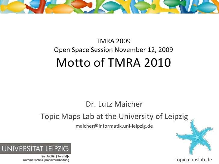 Motto of TMRA 2010
