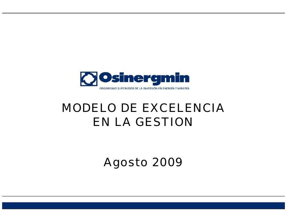 MODELO DE EXCELENCIA    EN LA GESTION        Agosto 2009