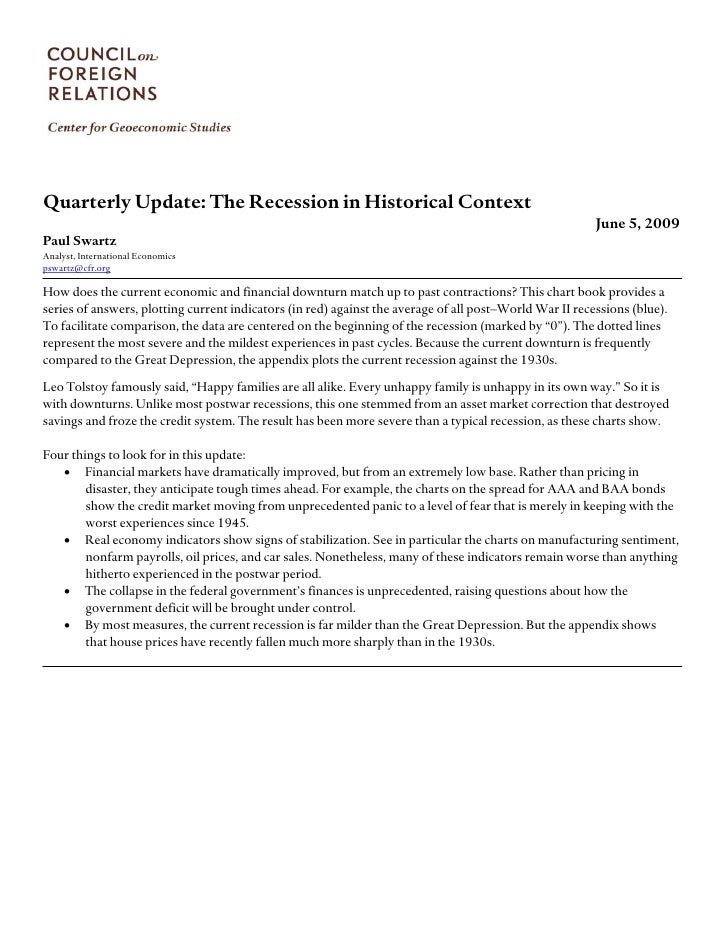 Quarterly Update: The Recession in Historical Context                                                                     ...