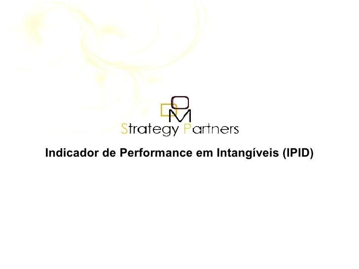 Indicador de Performance em Intangíveis (IPID)