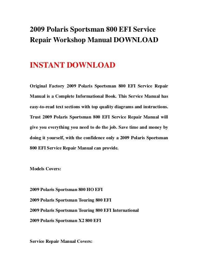 2009 polaris sportsman 800 efi service repair workshop manual. Black Bedroom Furniture Sets. Home Design Ideas