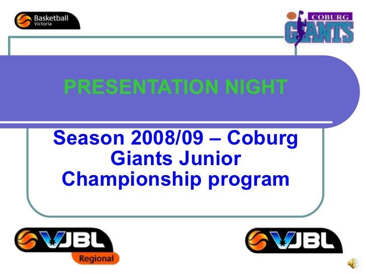 PRESENTATION NIGHT Season 2008/09 – Coburg Giants Junior Championship program