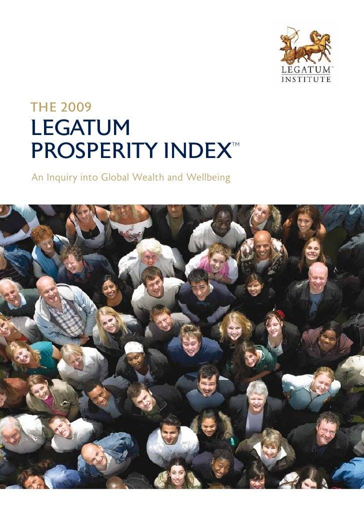 2009 Legatum  Prosperity Index Summary Report