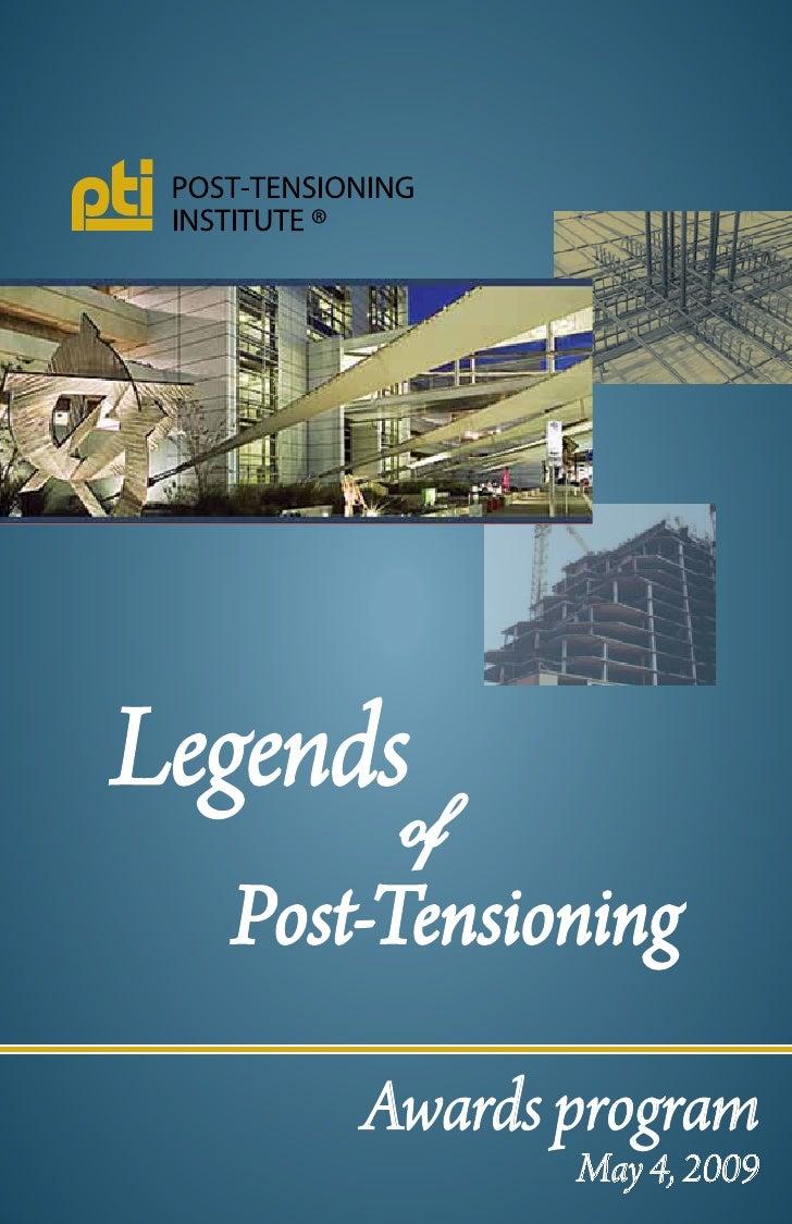 Legends        of   Post-Tensioning        Awards program              May 4, 2009