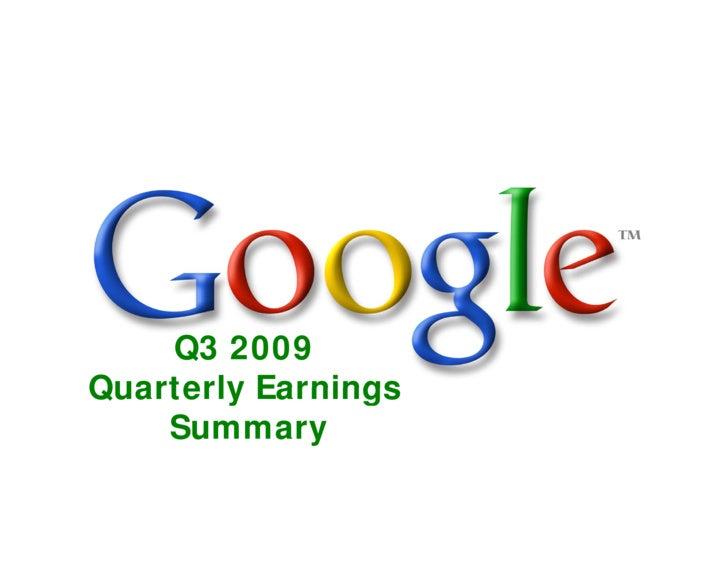 Q3 2009 Quarterly Earnings     Summary