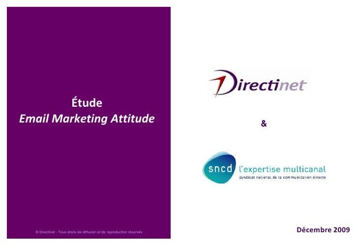 Étude Email Marketing Attitude<br />Décembre 2009<br />