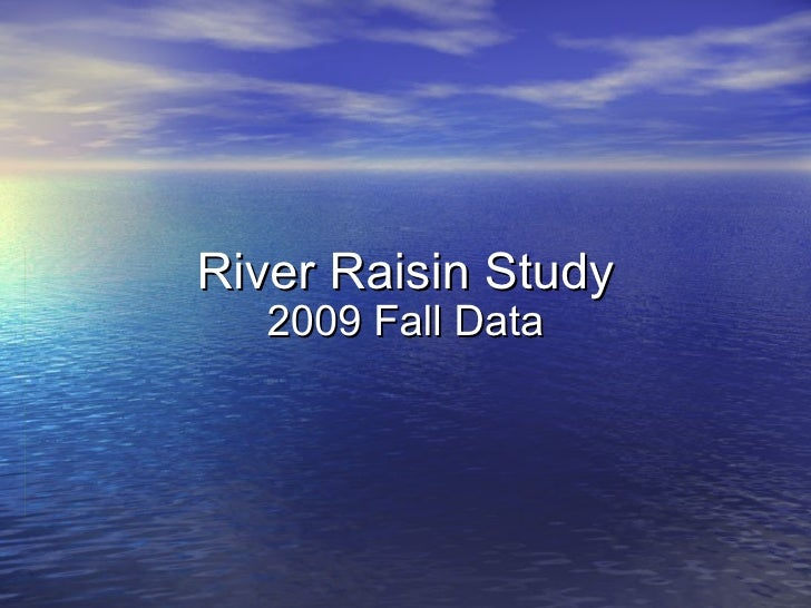 River Raisin Study 2009 Fall Data