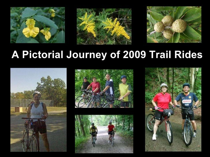 Photo Album by Tom Bilcze A Pictorial Journey of 2009 Trail Rides