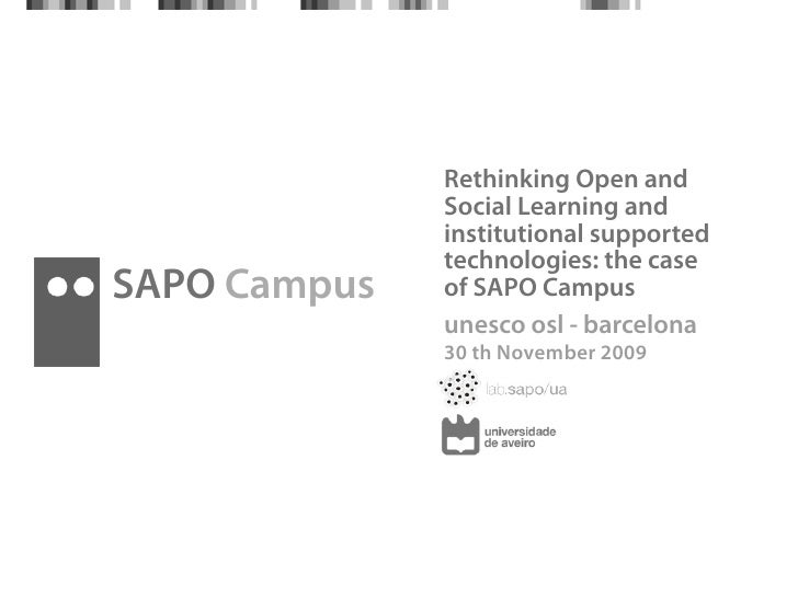 Rethinking Open and Social Learning and institutional supported technologies: the case of SAPO Campus