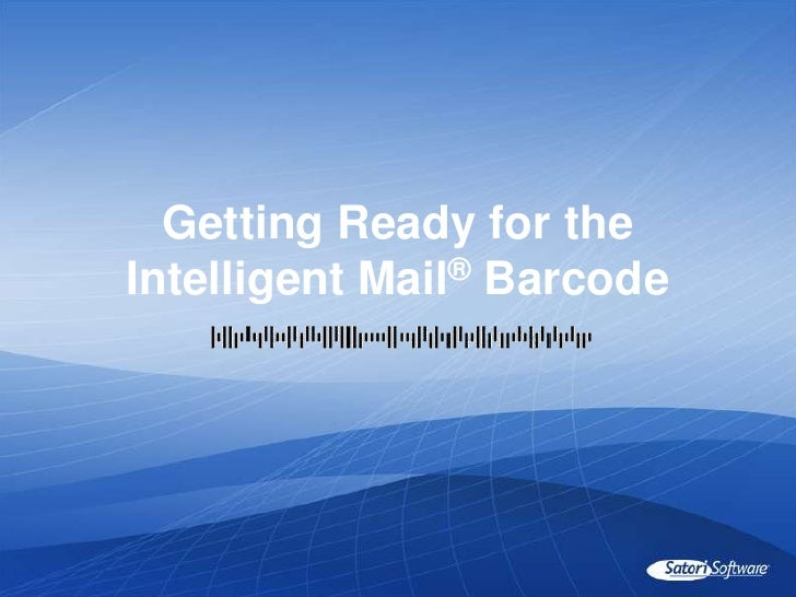 Intelligent Mail Overview