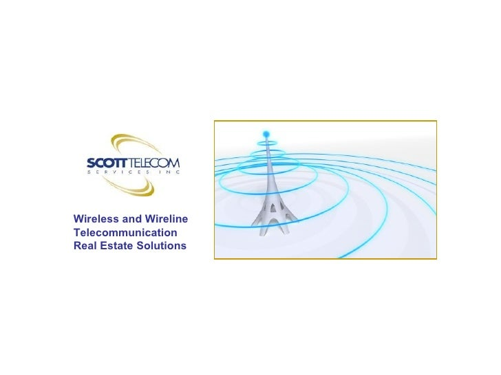 Wireless and Wireline Telecommunication Real Estate Solutions