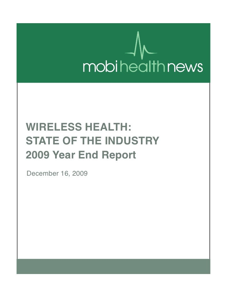 WIRELESS HEALTH:STATE OF THE INDUSTRY2009 Year End ReportDecember 16, 2009