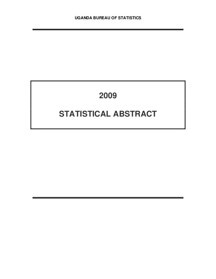 Uganda's statistical  abstract 2009