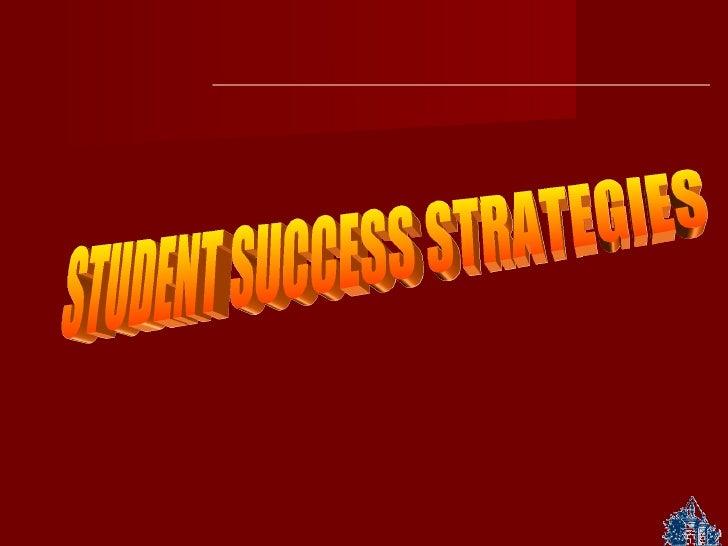 Student Success Strategies Slide Presentation Class - WRITTEN AND CREATED BY SUZETTE BAECKELANDT