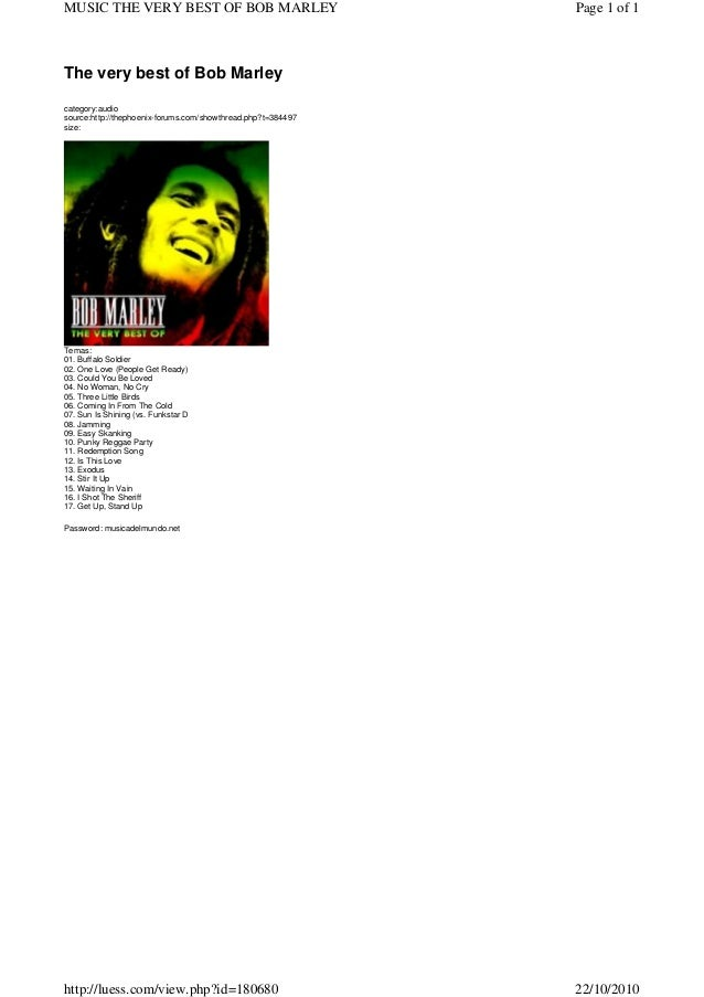 The very best of Bob Marley category:audio source:http://thephoenix-forums.com/showthread.php?t=384497 size: Temas: 01. Bu...