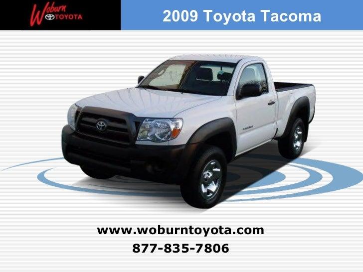877-835-7806 www.woburntoyota.com 2009 Toyota Tacoma