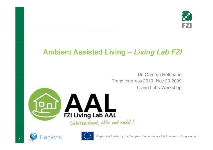 Ambient Assisted Living – Living Lab FZI                                                             Dr.                  ...