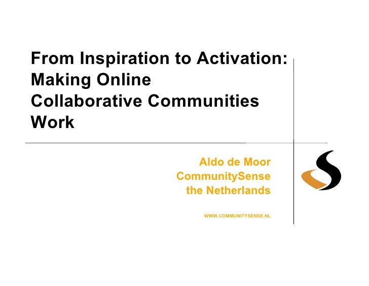 From Inspiration to Activation: Making Online Collaborative Communities Work