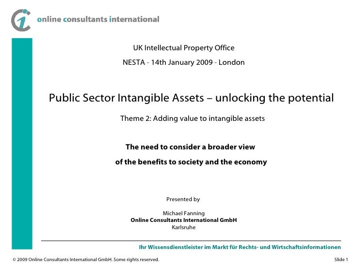Public Sector Intangible Assets – unlocking the potential: The need to consider a broader view of the benefits to society and the economy