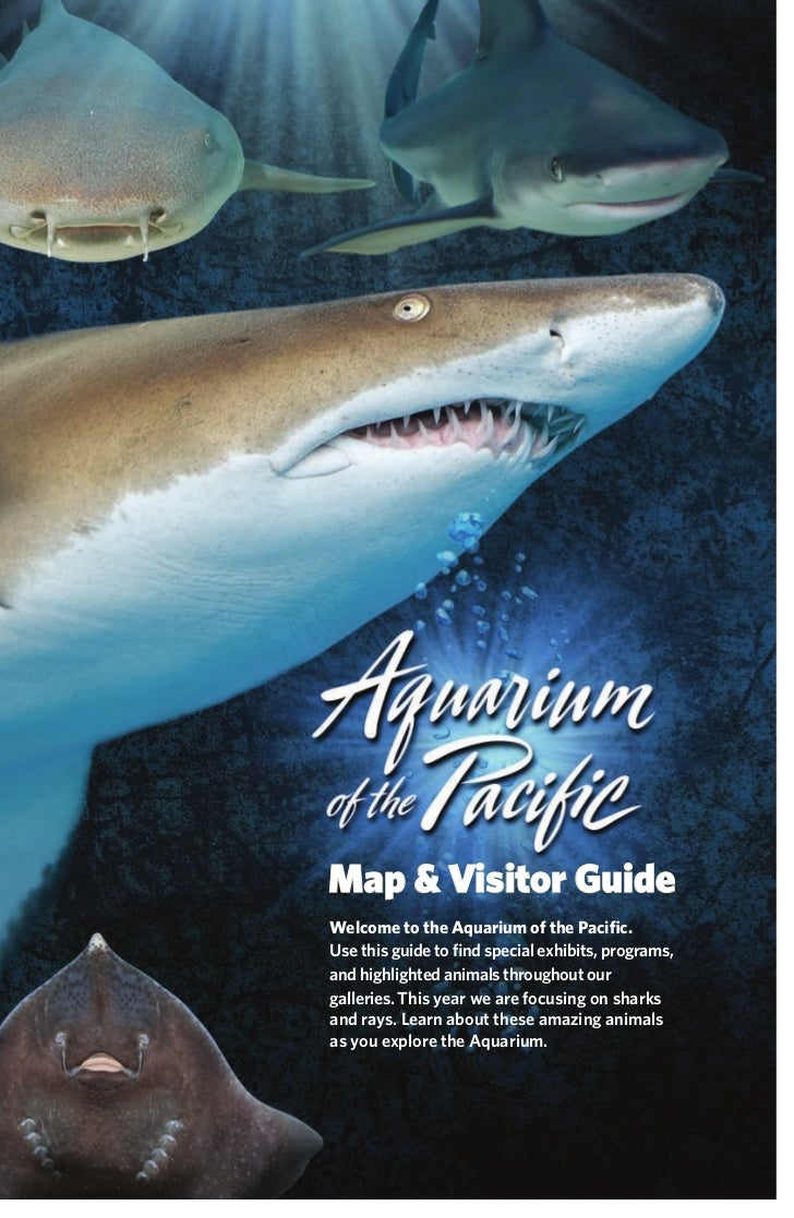 Map & Visitor GuideWelcome to the Aquarium of the Pacific.Use this guide to find special exhibits, programs,and highlighted ...