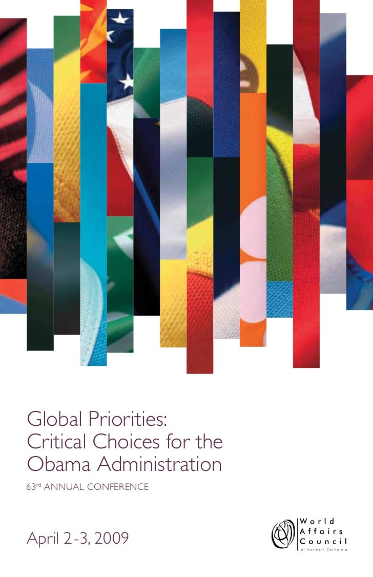 Global Priorities:Critical Choices for theObama Administration63 rd ANNUAL CONFERENCEApril 2-3, 2009