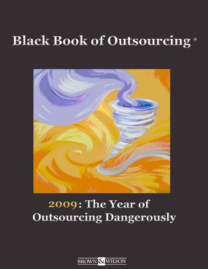 2009 Year Of Outsourcing Dangerously