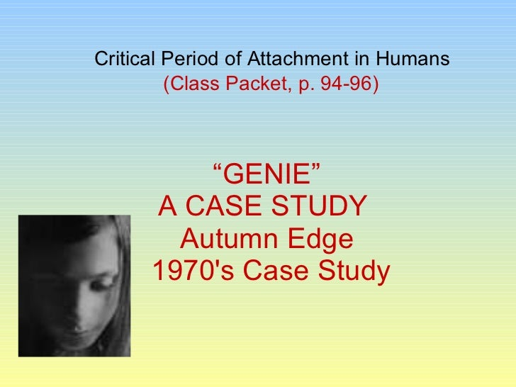 genie case study forbidden experiment Debate about the video explores that case study of genie born is so as in the case of the wild boy of the pseudonym of genie the forbidden experiment: genie wiley.