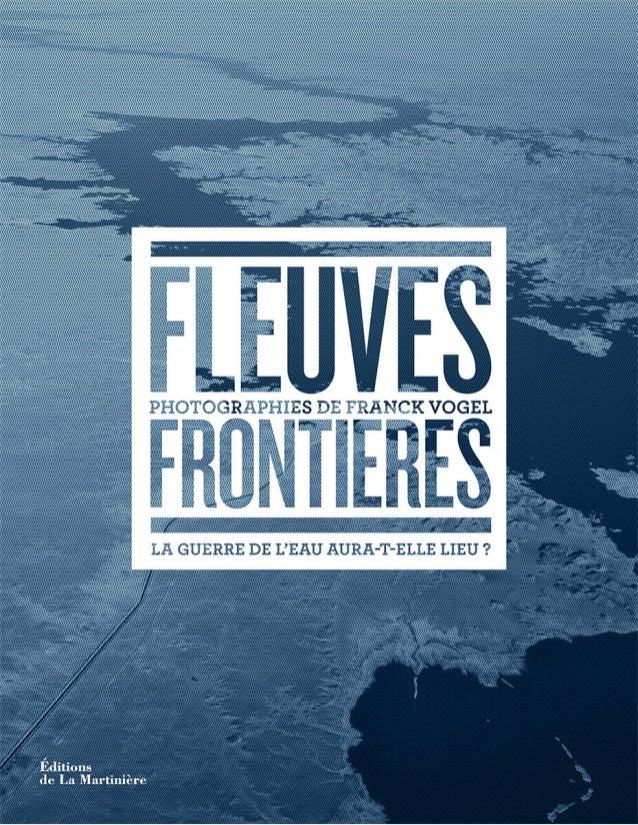 «À l'échelle cosmique, l'eau est plus rare que l'or.» Hubert Reeves Préface Gilles Bœuf Textes Franck Vogel, avec Ségolè...