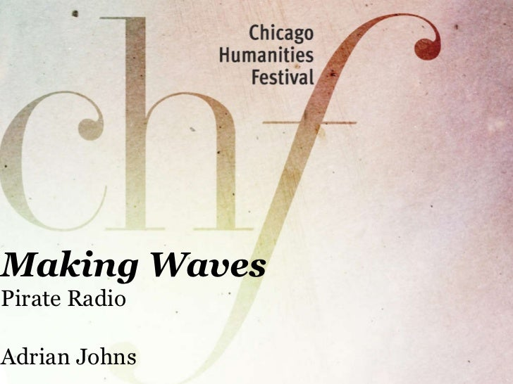 Making Waves Pirate Radio Adrian Johns