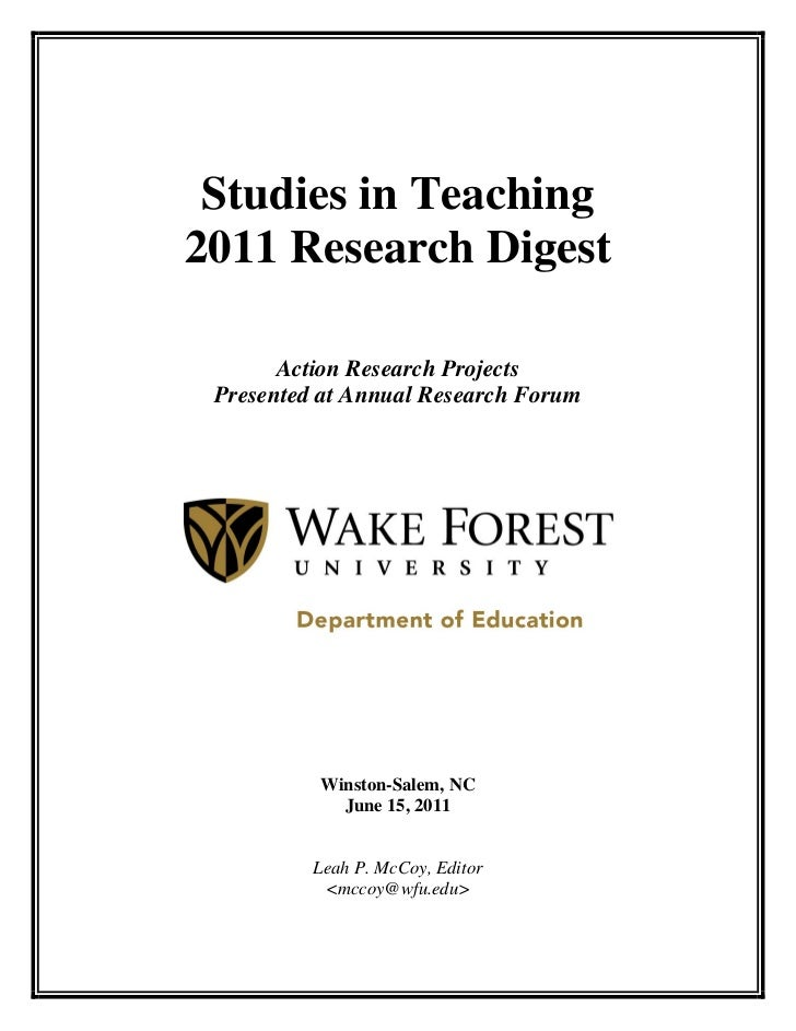 Studies in Teaching2011 Research Digest       Action Research Projects Presented at Annual Research Forum          Winston...