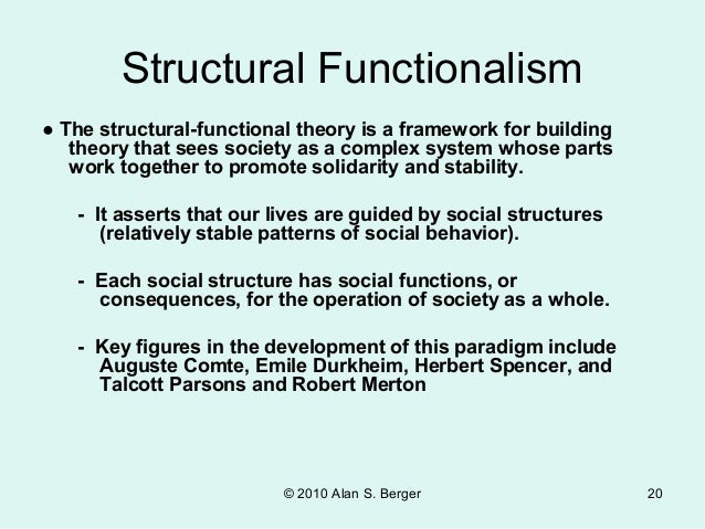 structural functionalism a framework for building Discuss the following sociological theories, showing their practicability in kenya structural functionalism either conflict theory or symbolic interaction.