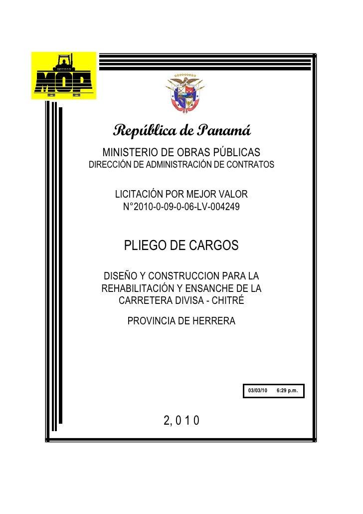 República de Panamá   MINISTERIO DE OBRAS PÚBLICAS DIRECCIÓN DE ADMINISTRACIÓN DE CONTRATOS        LICITACIÓN POR MEJOR VA...