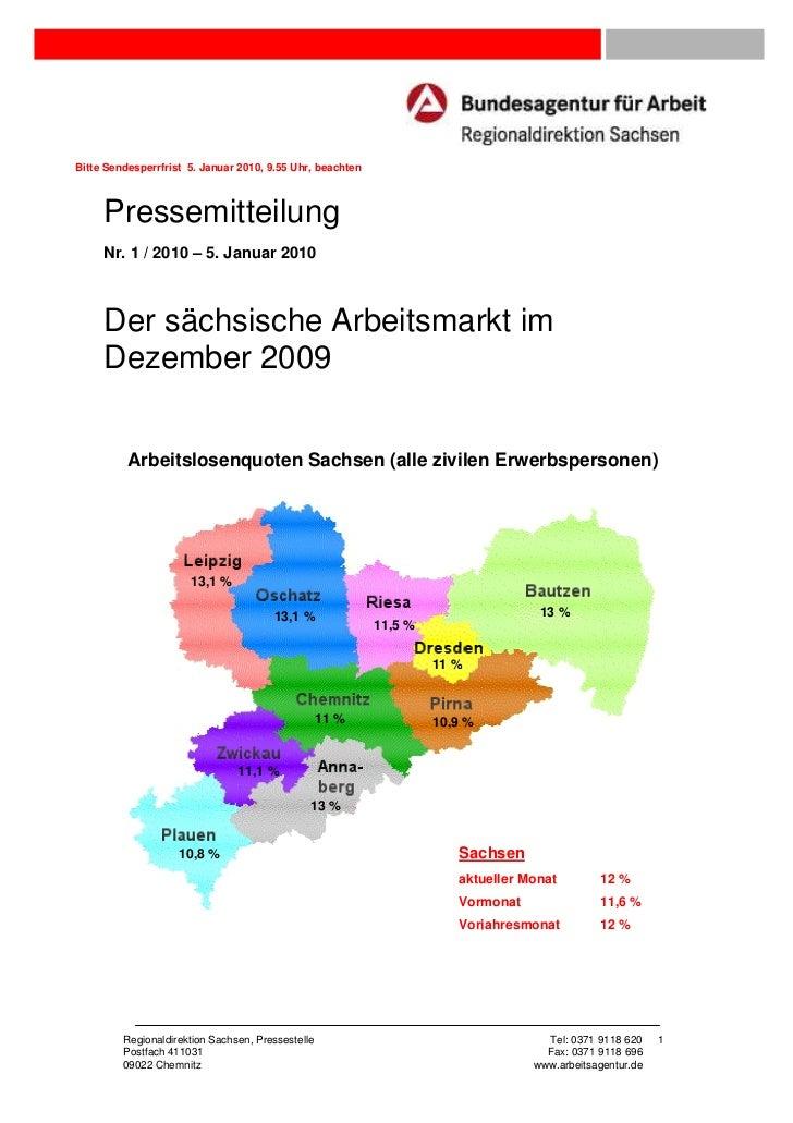 Bitte Sendesperrfrist 5. Januar 2010, 9.55 Uhr, beachten     Pressemitteilung     Nr. 1 / 2010 – 5. Januar 2010     Der sä...