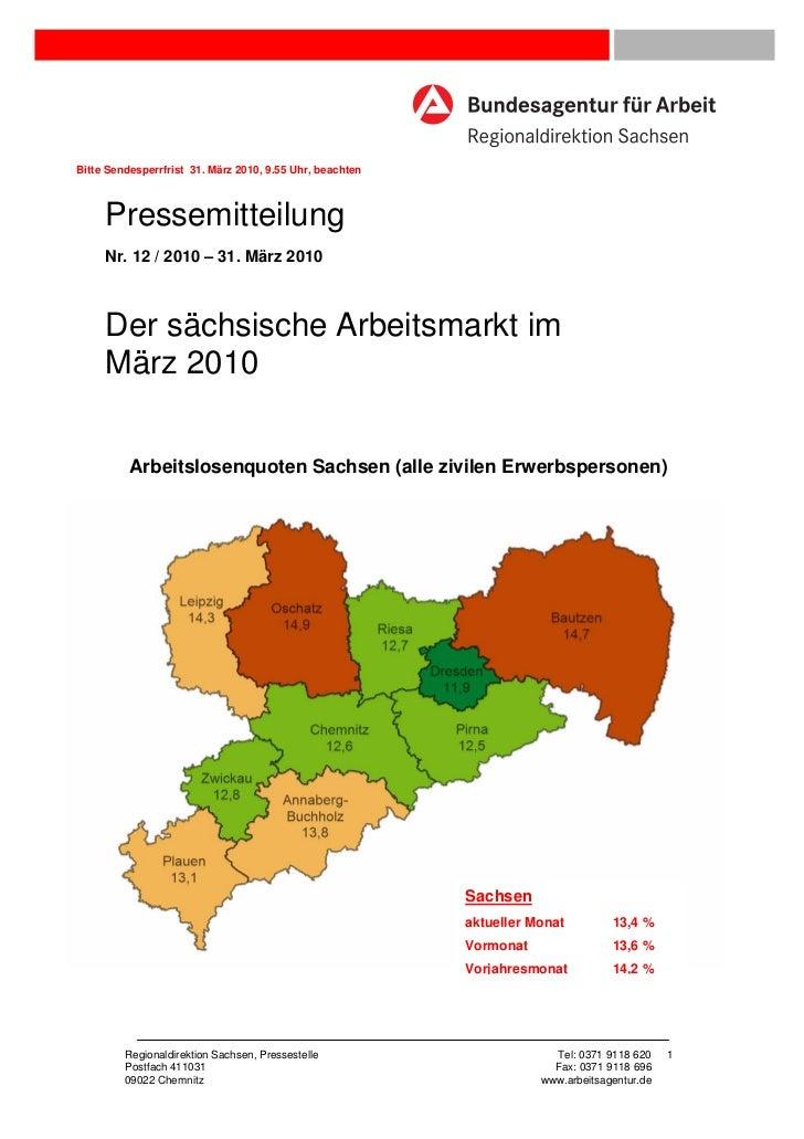 Bitte Sendesperrfrist 31. März 2010, 9.55 Uhr, beachten     Pressemitteilung     Nr. 12 / 2010 – 31. März 2010     Der säc...