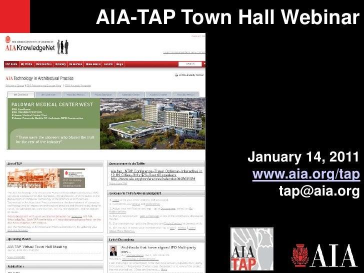2010 01 AIA TAP Townhall Webinar