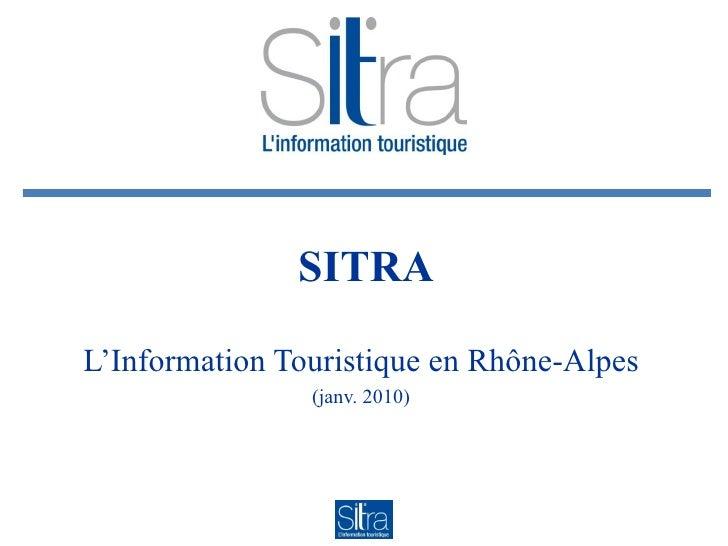SITRA L'Information Touristique en Rhône-Alpes (janv. 2010)